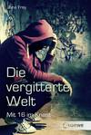 Vergrößerte Darstellung Cover: Die vergitterte Welt. Externe Website (neues Fenster)