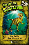 Vergrößerte Darstellung Cover: Die Falle des Allosaurus. Externe Website (neues Fenster)