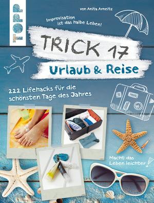 Trick 17 - Urlaub & Reise