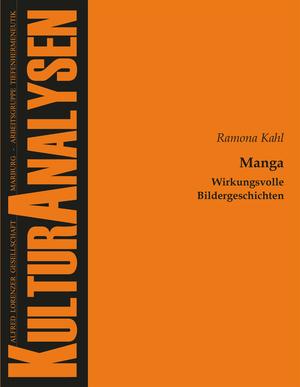 Manga - Wirkungsvolle Bildergeschichten