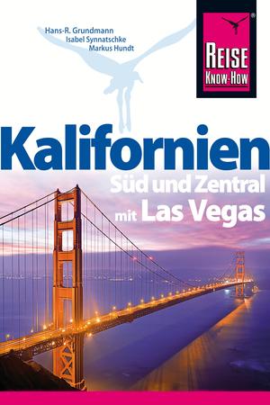 Süd- und Zentral-Kalifornien mit Las Vegas und Abstechern zu den Nationalparks Zion, Bryce und Gran Canyon