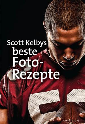Scott Kelbys beste Foto-Rezepte
