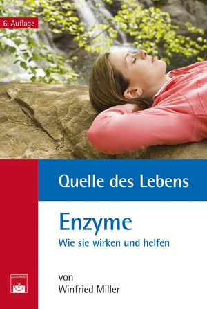Quelle des Lebens: Enzyme