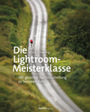 Die Lightroom-Meisterklasse