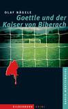 Vergrößerte Darstellung Cover: Goettle und der Kaiser von Biberach. Externe Website (neues Fenster)