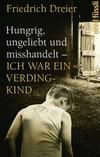 Hungrig, ungeliebt und misshandelt - ich war ein Verdingkind