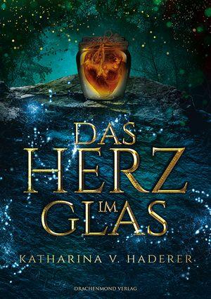 Das Herz im Glas