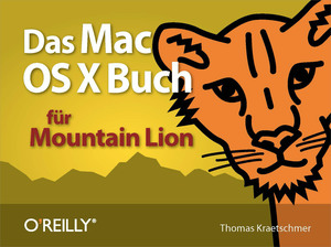 Das Mac OS X-Buch für Mountain Lion