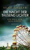 Vergrößerte Darstellung Cover: Die Nacht der tausend Lichter. Externe Website (neues Fenster)