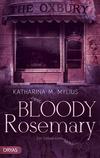 Vergrößerte Darstellung Cover: Bloody Rosemary. Externe Website (neues Fenster)
