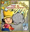 Vergrößerte Darstellung Cover: Der kleine König - Hast du genascht, Grete?. Externe Website (neues Fenster)