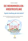 Die Wohnimmobilienkreditrichtlinie
