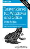 Tastenkürzel für Windows & Office kurz & gut