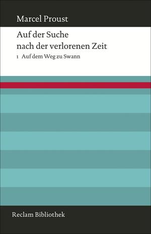 Auf der Suche nach der verlorenen Zeit, Bd. 1