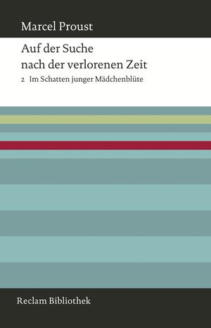 Auf der Suche nach der verlorenen Zeit, Bd. 2
