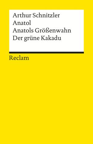 Anatol / Anatols Größenwahn / Der grüne Kakadu