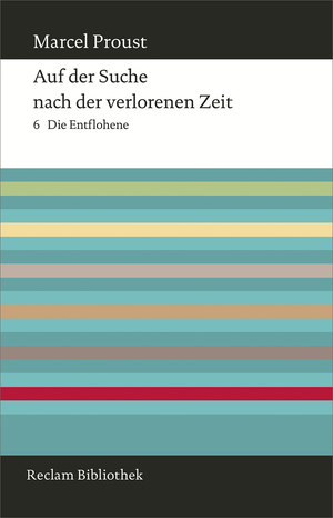 Auf der Suche nach der verlorenen Zeit, Bd. 6