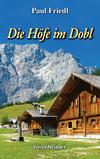 Vergrößerte Darstellung Cover: Die Höfe im Dobl. Externe Website (neues Fenster)