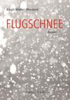 Vergrößerte Darstellung Cover: Flugschnee. Externe Website (neues Fenster)