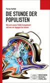 Vergrößerte Darstellung Cover: Die Stunde der Populisten. Externe Website (neues Fenster)