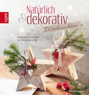 Natürlich & dekorativ - Weihnachten
