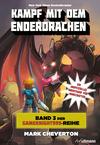 Vergrößerte Darstellung Cover: Kampf mit dem Enderdrachen. Externe Website (neues Fenster)