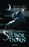 Vergrößerte Darstellung Cover: Silberhorn. Externe Website (neues Fenster)