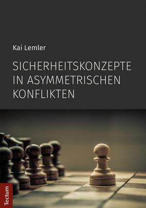 Sicherheitskonzepte in asymmetrischen Konflikten