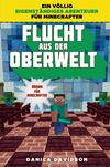 Vergrößerte Darstellung Cover: Flucht aus der Oberwelt. Externe Website (neues Fenster)