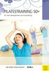 Vergrößerte Darstellung Cover: Pilatestraining 50+. Externe Website (neues Fenster)