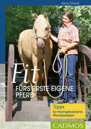 Fit fürs erste eigene Pferd