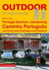 Portugal, Spanien: Jakobsweg Caminho Português