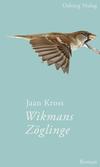 Vergrößerte Darstellung Cover: Wikmans Zöglinge. Externe Website (neues Fenster)