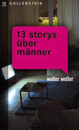 13 Storys über Männer