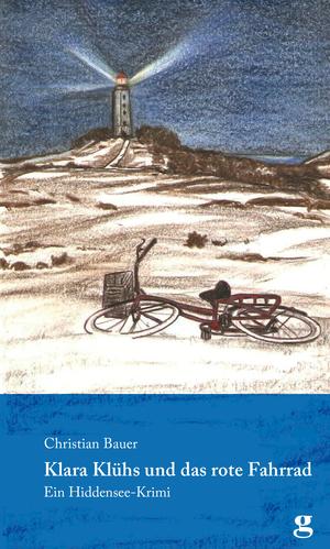 Klara Klühs und das rote Fahrrad
