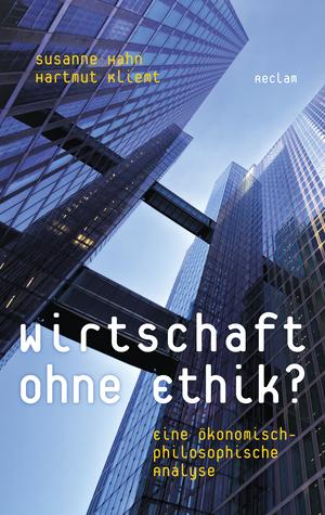 Wirtschaft ohne Ethik?