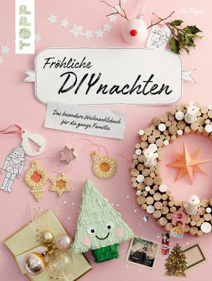 Fröhliche DIYnachten - Weihnachten 2017