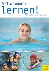 Schwimmen lernen für Kinder und Erwachsene