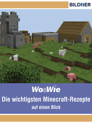 Minecraft - Die Crafting-Rezepte ab Version 1.8
