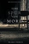 Eine Spur von Mord (Keri Locke Mystery--Buch #2)