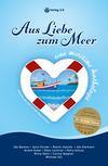 Aus Liebe zum Meer
