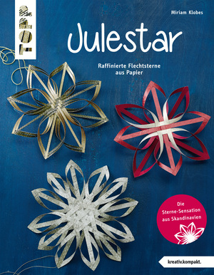 Julestar. Die Sterne-Sensation aus Skandinavien - Weihnachten 2017