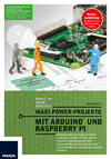Vergrößerte Darstellung Cover: Maxi-Power-Projekte mit Arduino und Raspberry Pi. Externe Website (neues Fenster)