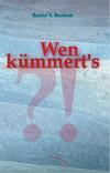 Vergrößerte Darstellung Cover: Wen kümmert's?. Externe Website (neues Fenster)
