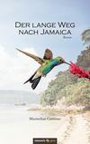 Der lange Weg nach Jamaica