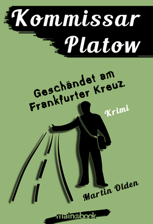 Kommissar Platow, Band 9: Geschändet am Frankfurter Kreuz