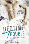 Bedtime Trouble - Codewort Liebe