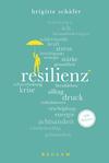 Vergrößerte Darstellung Cover: Resilienz. 100 Seiten. Externe Website (neues Fenster)