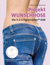 Projekt Wunschhose