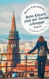 Vergrößerte Darstellung Cover: Beim Küssen sind mir Sterne schnuppe. Externe Website (neues Fenster)